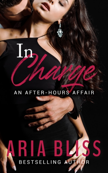In Charge: An After-Hours Affair Book 1