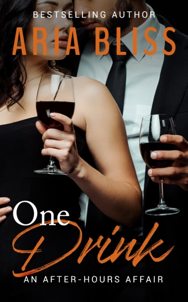 One Drink: Book 2 An After-Hours Affair