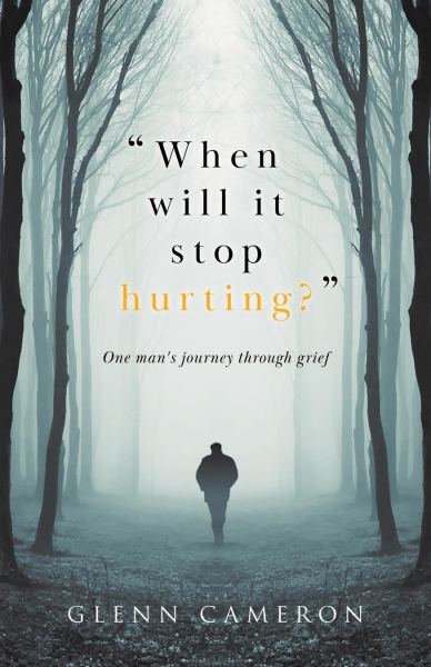 When will it stop hurting?: One man's journey through grief