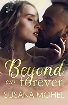 Beyond our Forever
