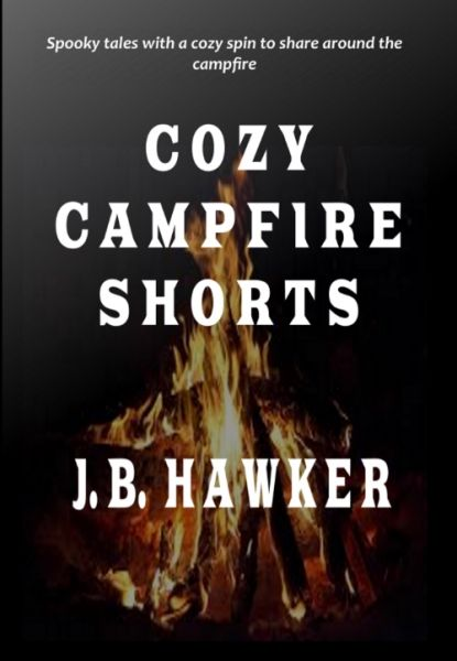 Cozy Campfire Shorts: Spooky Tales with a Cozy Spin