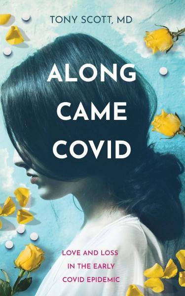 Along Came COVID