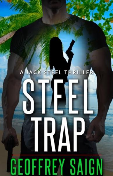 Steel Trap: A Jack Steel Thriller
