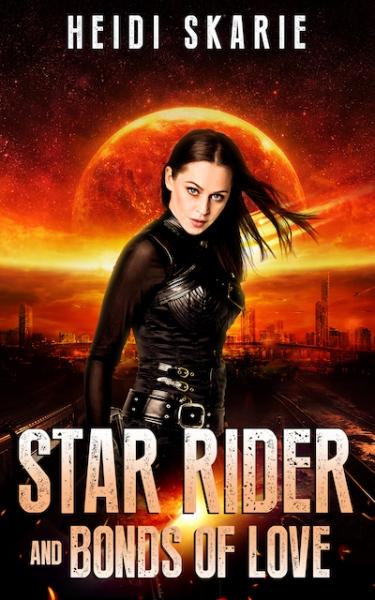 Star Rider and Bonds of Love