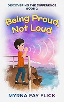 Being Proud, Not Loud