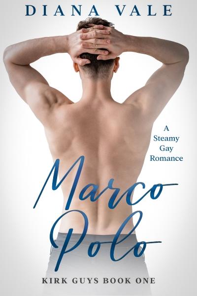 Marco Polo: An M/M Contemporary Romance Novella (Kirk Guys, #1))