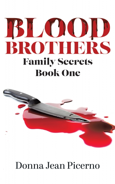 Blood Brothers:  Family Secrets Book One