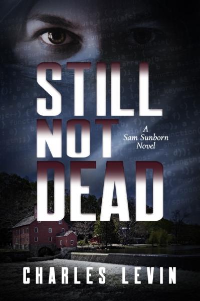 STILL NOT DEAD: A Sam Sunborn Novel