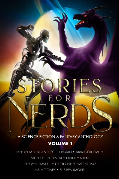 Stories For Nerds: A Science Fiction & Fantasy Anthology_Vol.1