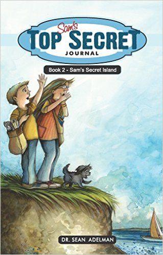 Sam's Top Secret Journal: Sam's Secret Island