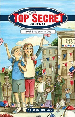 Sam's Top Secret Journal: Memorial Day