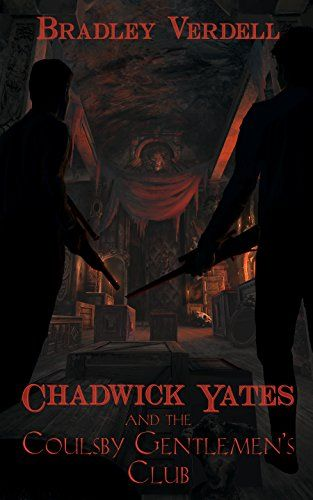 Chadwick Yates and the Coulsby Gentlemen's Club