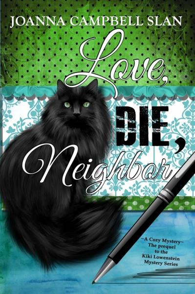 Love, Die, Neighbor - A Cozy Mystery
