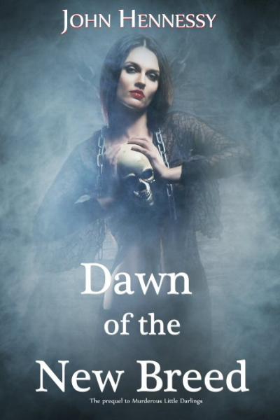 Dawn of the New Breed (A Tale of Vampires Prequel)