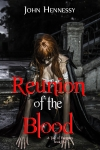 Reunion of the Blood (A Tale of Vampires, #5)