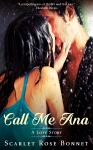 Call Me Ana: A Love Story