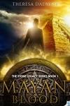 Mayan Blood, Stone Legacy series 1