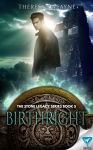 Birthright, Stone Legacy Series 5