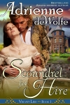 Scoundrel for Hire (Book 1, Velvet Lies Series)