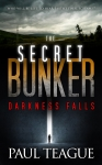 The Secret Bunker 1: Darkness Falls