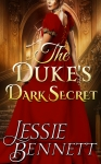 Regency Romance: The Duke's Dark Secret (Truth & Lies) (CLEAN Historical Regency Romance)