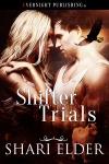 Shifter Trials
