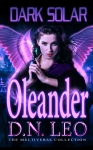 Oleander - Dark Solar Trilogy - Book 1
