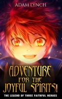 Adventure for the Joyful Spirits!