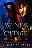Winds of Change Prequel to (Delphine Rising Book 0.5)