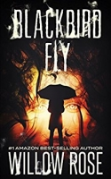 Blackbird Fly (Umbrella Man Trilogy Book 2)