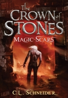 The Crown of Stones: Magic-Scars (Book #2)