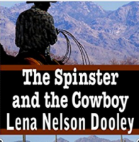 The Spinster and the Cowboy
