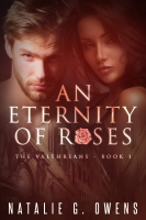 An Eternity of Roses (The Valthreans)