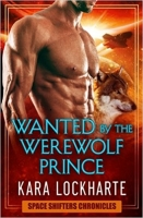 WANTED BY THE WEREWOLF PRINCE