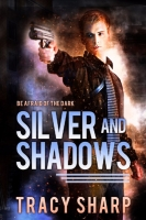Silver and Shadows