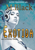 EXOTIQA (YA Robot Cyberpunk)