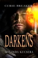Curse Breaker: Darkens