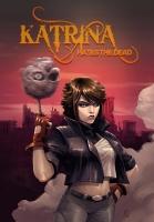 Katrina Hates The Dead