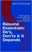 Resume Essentials: Do's, Don'ts & It Depends
