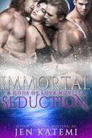 Immortal Seduction (Gods of Love)
