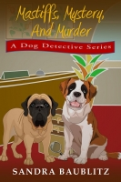 Mastiffs, Mystery, and Murder