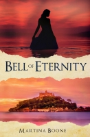 Bell of Eternity: A Celtic Legends Novel