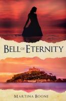 Bell of Eternity: A Celtic Legends Novel