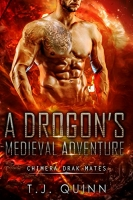 Cuyler's: Drogon's Medieval Adventure: A Historical Celestial Mates SciFi (Chimera Drak Mates Book 1)