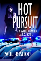 Hot Pursuit: A Walker / Tamiko L.A.P.D. Adventure
