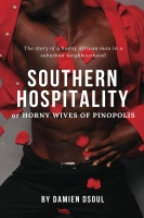 Southern Hospitality: Horny Wives of Pinopolis