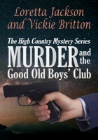 Murder and the Good Old Boys' Club