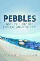 Pebbles: Insightful Stories for a Meaningful Life