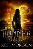 Runner: Book II of The Chosen