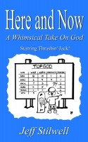 Here & Now: A Whimsical Take on God